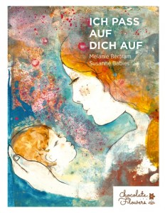 "Buchcover ""Ich pass auf Dich auf // I will take care of you"""